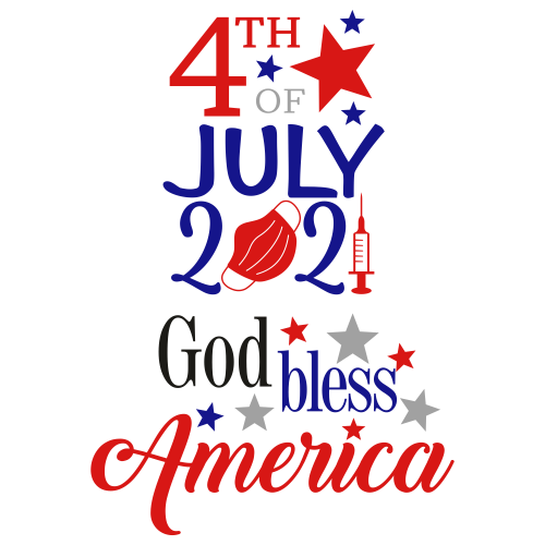 4th of July 2021 God Bless America Svg
