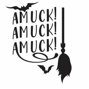 Amuck Amuck Amuck Svg