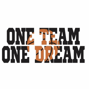 Basketball One Team One Dream vector file