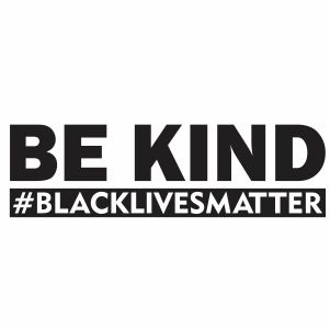Be Kind Black Lives Matter Vector