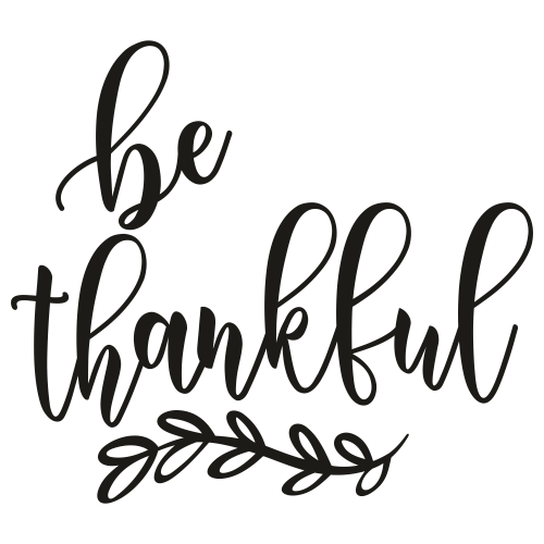 Be Thankful Thanksgiving Svg