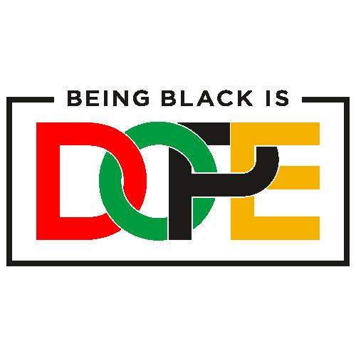 Being Black  Is Dope Grande Svg