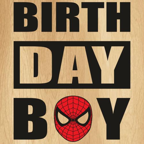 Spider Man Birthday Boy Svg