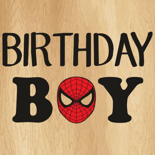 Birthday Boy Spider Man Svg