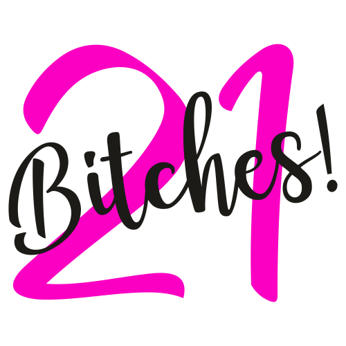 21 bitches Svg