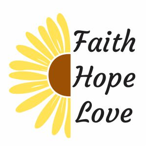 Faith Hope Love Sunflower Svg