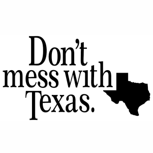 Dont Mess With Texas Map svg cut file