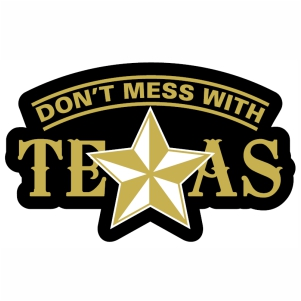 Dont Mess With Texas Star svg cut file