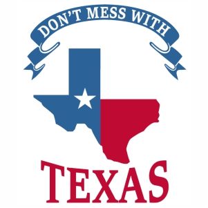 Dont Mess With Texas Banner svg cut file