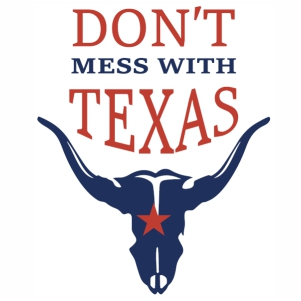 Dont Mess With Texas Bull svg cut file