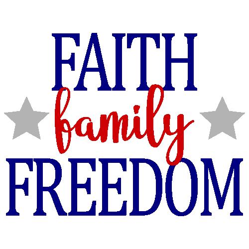 Faith Family Freedom Svg