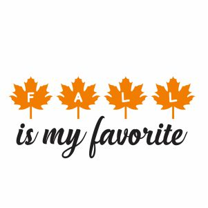 Fall Is My Favorite Svg