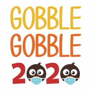 Gobble Gobble 2020 Svg