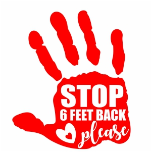 Hand Stop 6 Six Feet Back Please vector