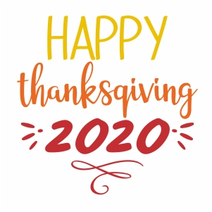 Happy Thanksgiving 2020 Svg