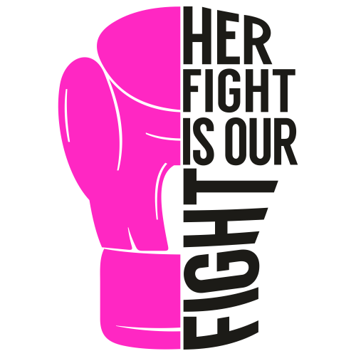 Her Fight Is Our Fight For Breast Cancer Svg