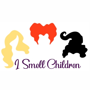 Hocus Pocus I Smell Children svg cut