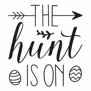 the hunt is on easter svg cut file