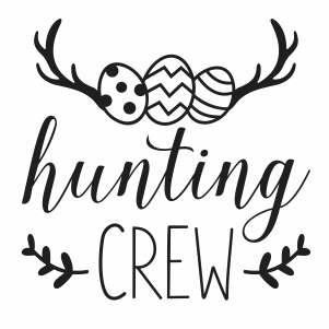 hunting crew svg cut file