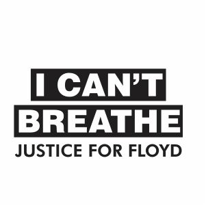 I Cant Breathe Justice for Floyd Vector