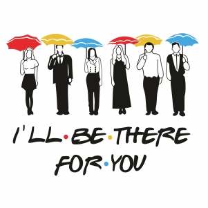 I Will Be There For You Clipart
