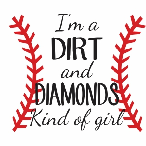 I m a Dirt And Diamonds Kind of Girl Vector