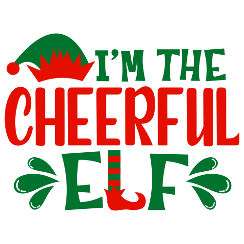 I m The Cheerful Elf Svg