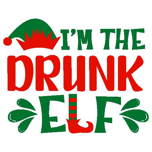I m The Drunk Elf Svg