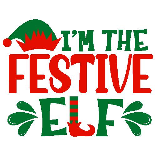 I m The Festive Elf Svg