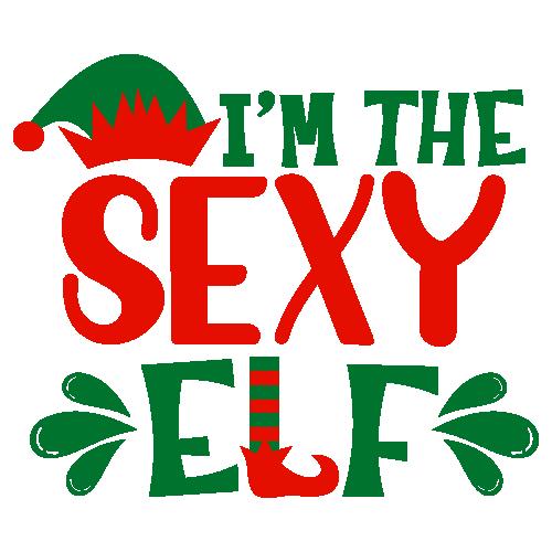 I m The Sexy Elf Svg