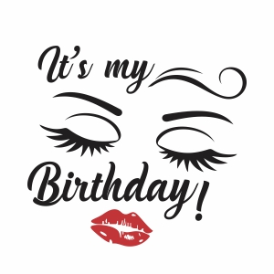 Its my birthday day svg file