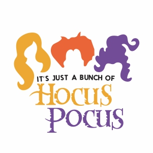 Its Just A Bunch Of Hocus Pocus Svg
