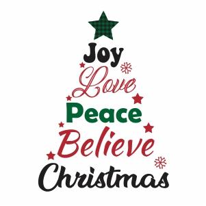 Joy Love Peace Believe Christmas Svg