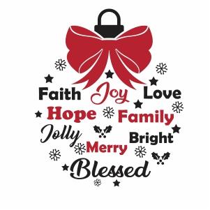 Christmas Balls Faith Joy Love Svg