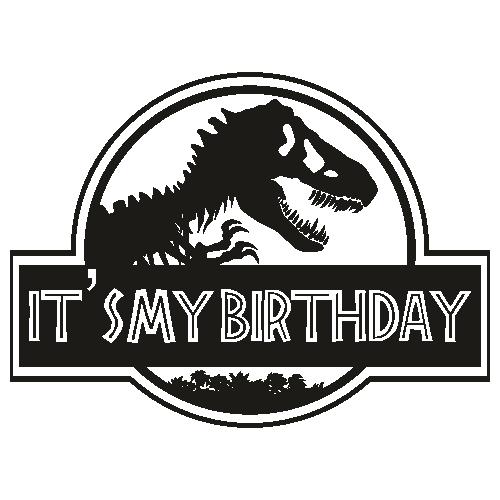 Jurasskicked Its My Birthday Svg