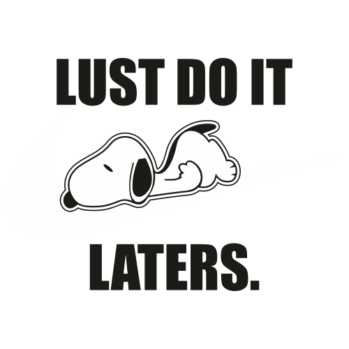 Just do it Laters Snoopy Svg