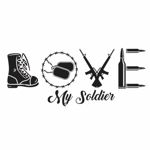 Love my army soldier Svg