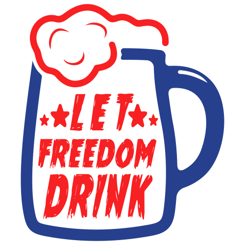 Let Freedom Drink Svg