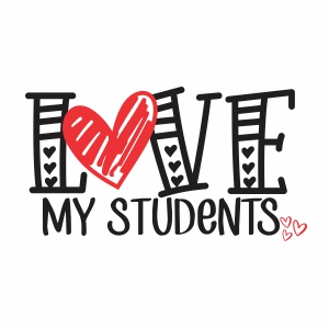I Love My Students To The Moon And Back Svg Teacher Svg Cut File Back To School Svg Cut File Download Back To School Svg Logo Love My Students Svg Download Svg