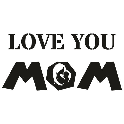 Love You Mom Svg
