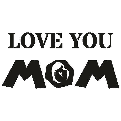Love You Mom Svg
