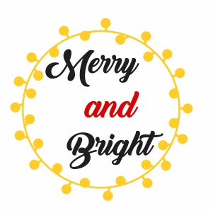 Merry And Bright Light Svg