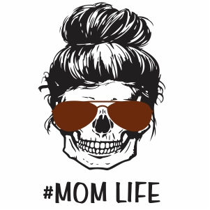 Messy Bun Mom Life svg cut file
