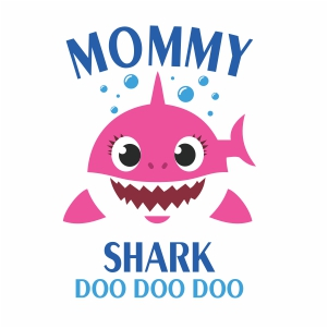 Mommy Shark Doo Doo Doo vector file