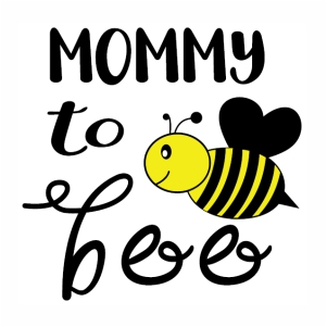Mommy to bee vector file