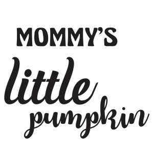 Mommys Little Pumpkin Svg
