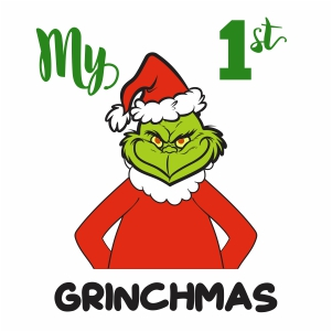 My First Grinchmas Svg