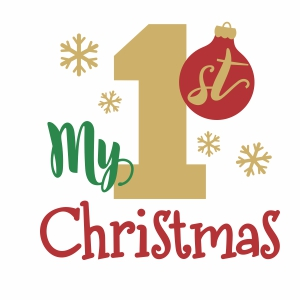 My First Christmas svg cut file