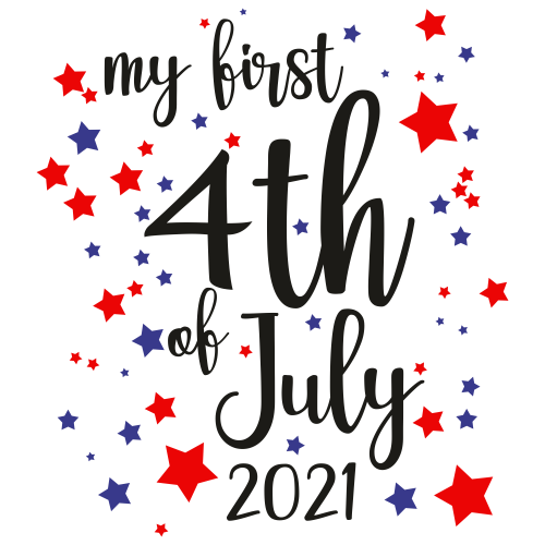 My First 4th of July 2021 Svg