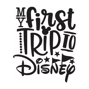 My First Disney Trip Logo Svg